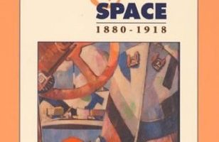 The Culture of Time and Space, 1880-1918 by Stephen Kern (2003)