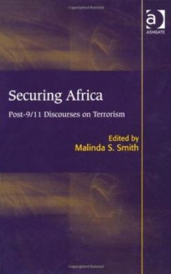 Book cover of Securing Africa: Post-9/11 Discourses on Terrorism edited by Malinda S. Smith