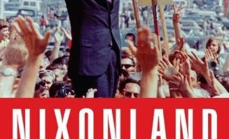 Nixonland: The Rise of a President and the Fracturing of America by Rick Perlstein (2008)