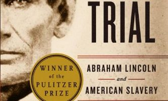 The Fiery Trial by Eric Foner (2011)