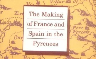 Boundaries: The Making of France and Spain in the Pyrenees by Peter Sahlins (1989)