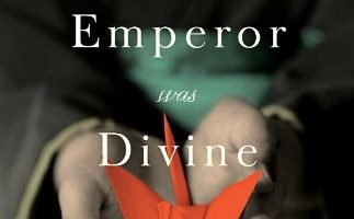 When the Emperor was Divine by Julie Ostuka (2003) & The Buddha in the Attic by Julie Ostuka (2012)