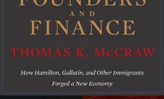 The Founders and Finance by Thomas K. McGraw (2012)
