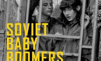 Soviet Baby Boomers: An Oral History of Russia's Cold War Generation by Donald Raleigh (2013)
