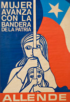 "Mujer avanza con la bandera dela patria"" (""Women Advance with the Flag of the Motherland"") (1970). la Unidad Popular (Popular Unity), Chile. Courtesy of Centro de Documentación Salvador Allende."