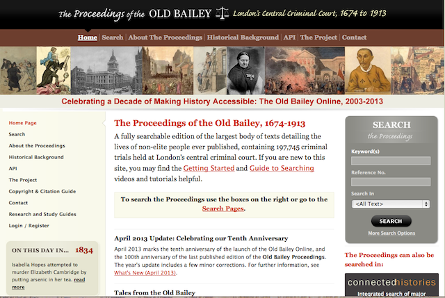 The Old Bailey Proceedings Online makes available a fully searchable, digitised collection of all surviving editions of the Old Bailey Proceedings from 1674 to 1913, and of the Ordinary of Newgate's Accounts between 1676 and 1772.