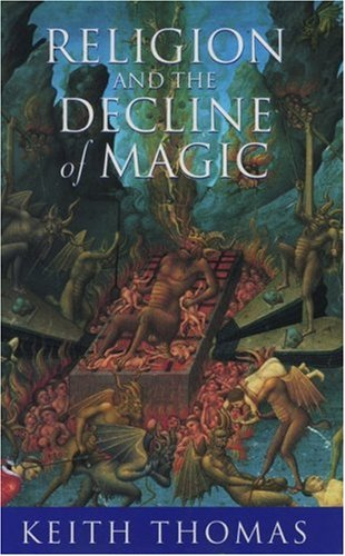 Religion and the Decline of Magic, Keith Thomas