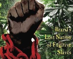 Quilombo dos Palmares: Brazil's Lost Nation of Fugitive Slaves, by Glenn Cheney (2014)