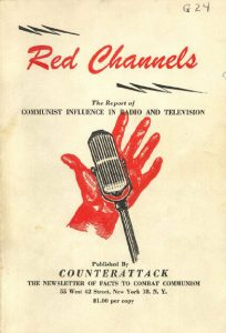 Cover of Red Channels, a pamphlet-style book issued by the journal Counterattack in 1950. Via Wikipedia.
