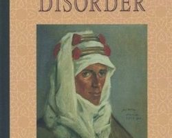 A Prince of Our Disorder: The Life of T.E. Lawrence, by John E. Mack (1976)