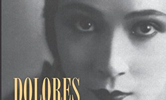 Dolores del Río: Beauty in Light and Shade, By Linda B. Hall (2013)