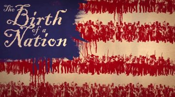 Historical Perspectives on The Birth of a Nation (2016)