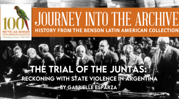 The Trial of the Juntas: Reckoning with State Violence in Argentina