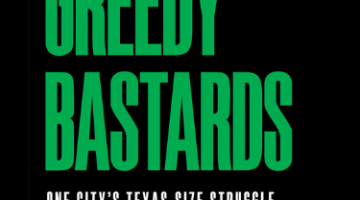 Book cover of Greedy Bastards: One City's Texas-Size Struggle to Avoid a Financial Crisis by Sheryl Sculley