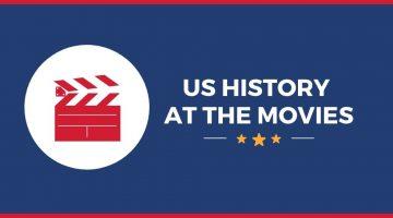 US History at the Movies