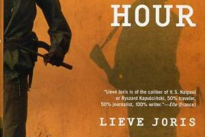 The Rebel's Hour by Lieve Joris (2008)