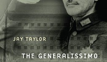 The Generalissimo: Chiang Kai-shek and the Struggle for Modern China by Jay Taylor (2009)