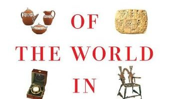 A History of the World in 100 Objects by Neil MacGregor (2011)