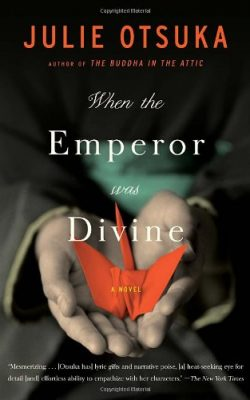 Book cover of When the Emperor was Divine by Julie Otsuka