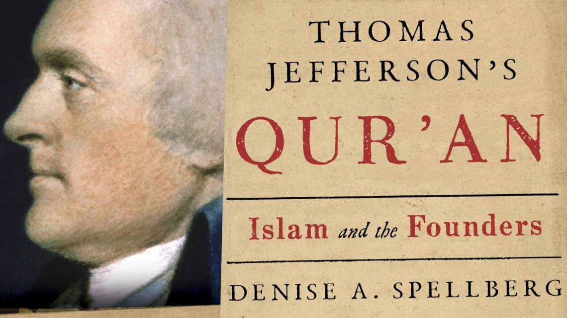 Book cover of Thomas Jefferson's Qur'an: Islam and the Founders by Denise A. Spellberg