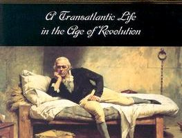 Francisco de Miranda: A Transatlantic Life in the Age of Revolution 1750-1816, by Karen Racine (2002)