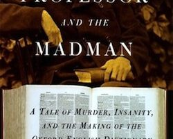 The Professor and the Madman, by Simon Winchester (2005)