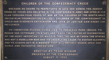 Memorial plaque of the Children of the Confederacy Creed erected by the Texas Division of the Children of the Confederacy