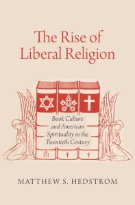 The Rise of Liberal Religion book cover
