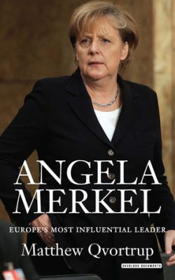 Book cover of Angela Merkel: Europe's Most Influential Leader by Matthew Qvortrup
