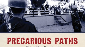 Precarious Paths to Freedom: The United States, Venezuela, and the Latin American Cold War (2016)