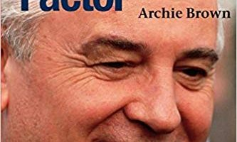 The Gorbachev Factor by Archie Brown (2003)