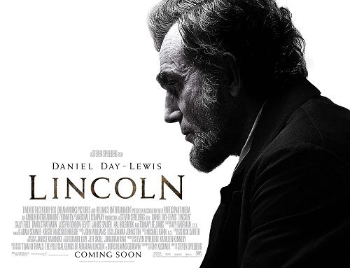 A Historian Views Spielberg S Lincoln 2012 Not Even Past
