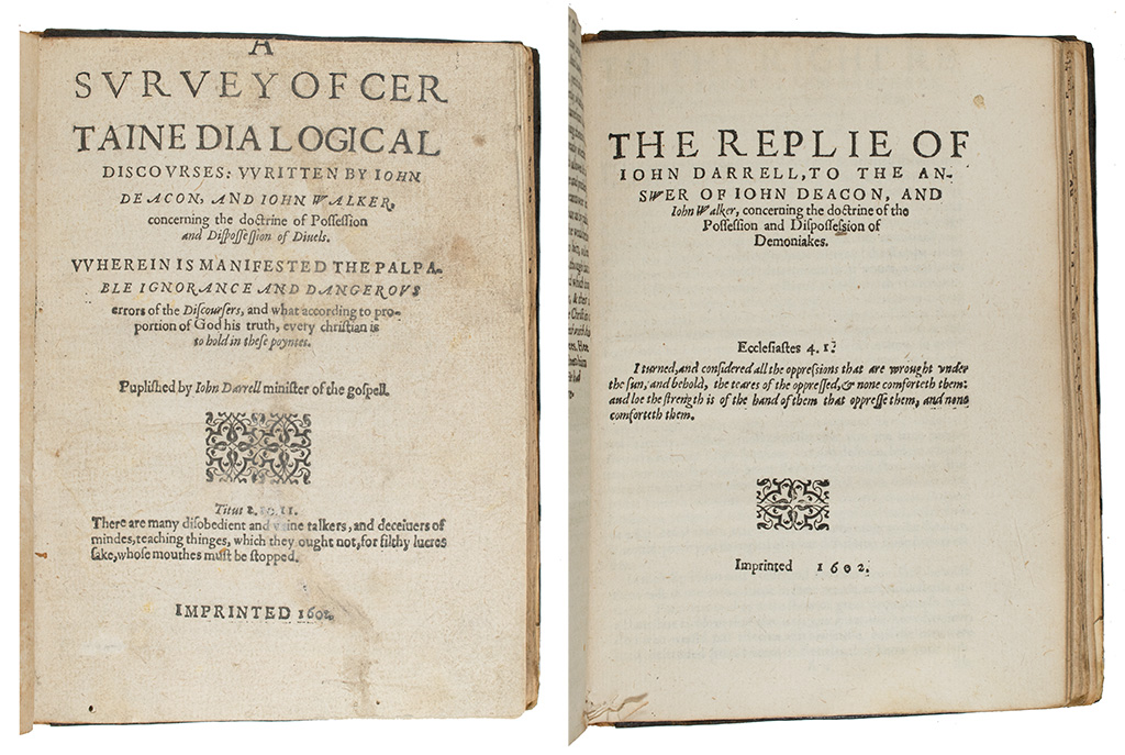 John Darrell, A survey of certaine dialogical discourses and The replie of John Darrell, to the answer of John Deacon, and John Walker ([England?]: n.p, 1602), sigs. A1r and A1r, respectively. Harry Ransom Center Book Collection, uncataloged acquisition.