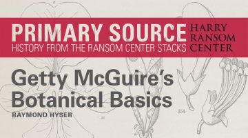 Primary Source: Getty McGuire's Botanical Basics Header Image