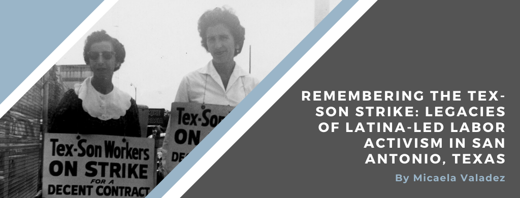 Banner image for the post Remembering the Tex-Son Strike: Legacies of Latina-Led Labor Activism in San Antonio, Texas