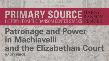Primary Source: Patronage and Power in Machiavelli and the Elizabethan Court