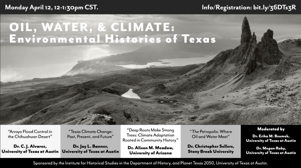 "IHS Panel: ""Oil, Water, and Climate: Environmental Histories of Texas"""