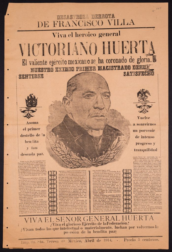 Desastroza Derrota de Francisco Villa – Viva el heroico general Victoriano Huerta, March 1914. Anti-Villa, pro-Huerta propaganda from revolution-era Mexico.