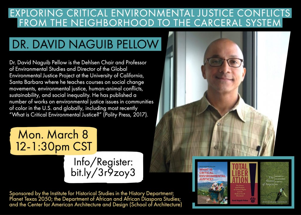 """IHS Talk: """"Exploring Critical Environmental Justice Conflicts from the Neighborhood to the Carceral System"""" by David Naguib Pellow, University of California, Santa Barbara"""