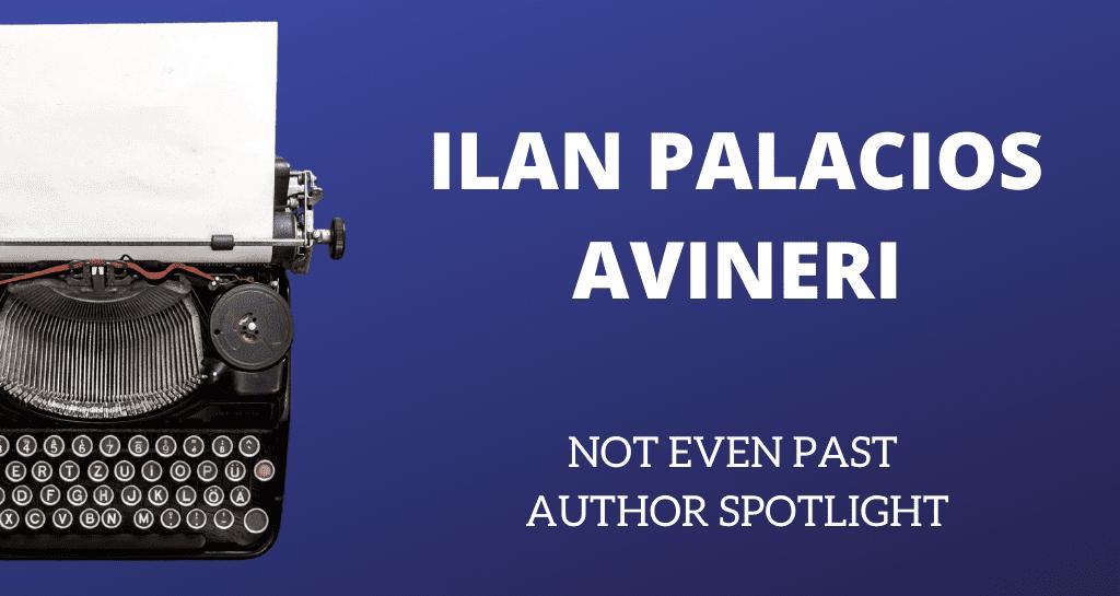 Ilan Palacios Avineri Author Spotlight