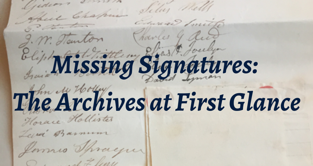 Missing Signatures: The Archives at First Glance