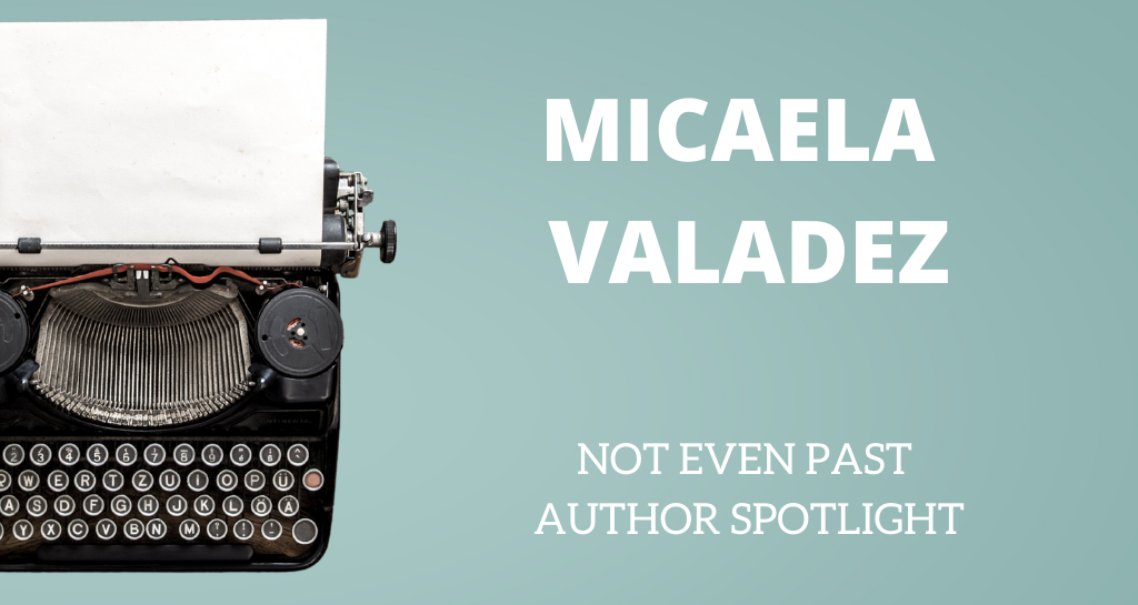 Micaela Valadez - Author Spotlight