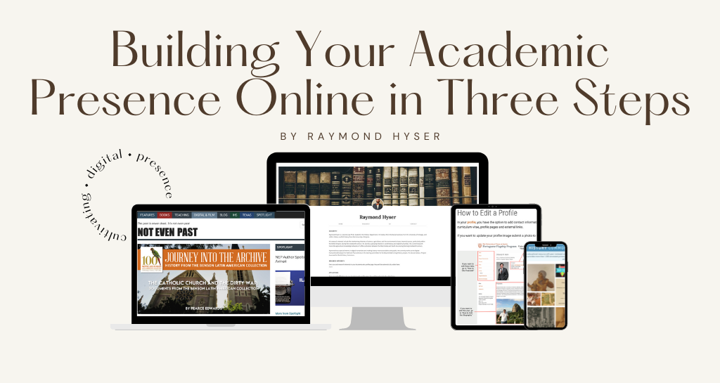"""Banner image for article """"Building Your Academic Presence Online in Three Steps"""""""