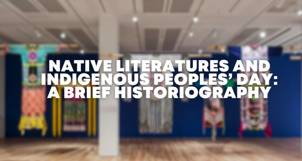 Native Literatures and Indigenous Peoples' Day: A Brief Historiography