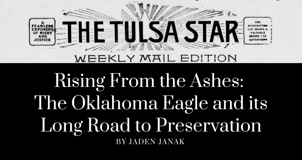 Digital Archive - Rising From the Ashes: The Oklahoma Eagle and its Long Road to Preservation
