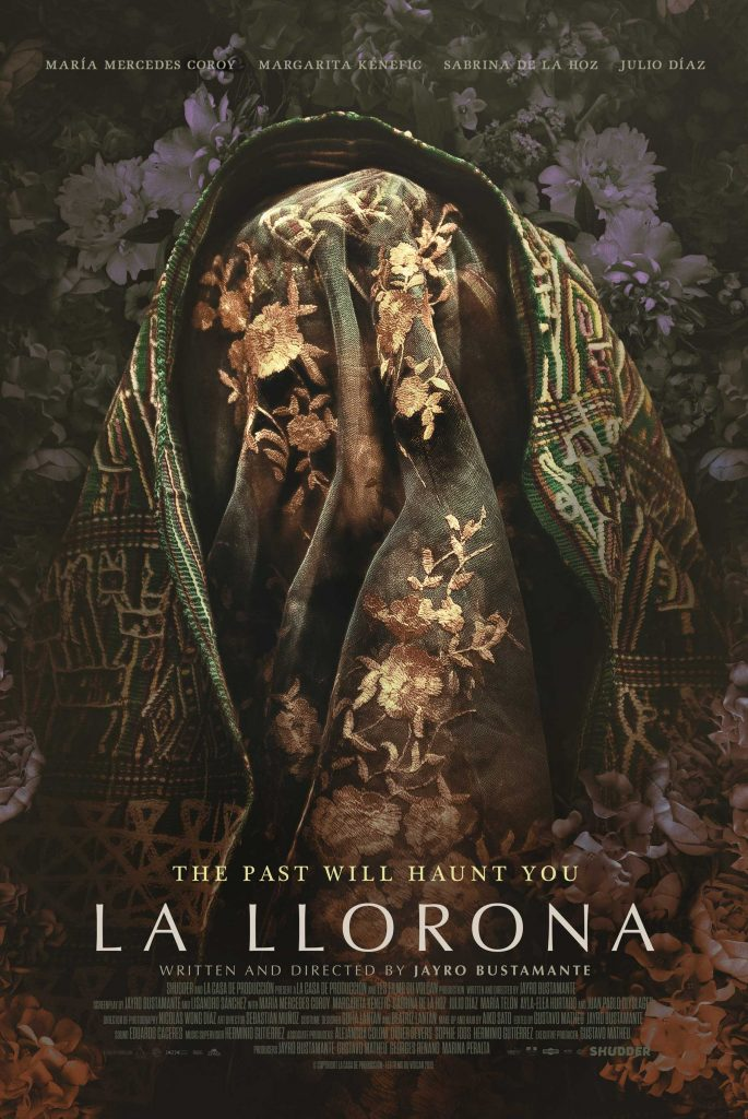 "Movie poster for La Llorona; byline ""the past will haunt you"". A women peers out from behind an embroidered veil."