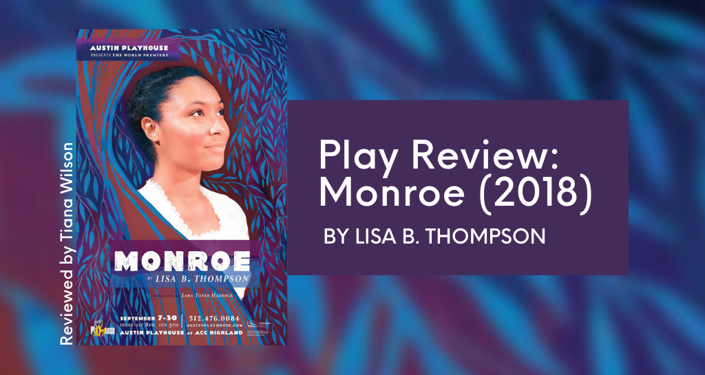 Play Review: Monroe