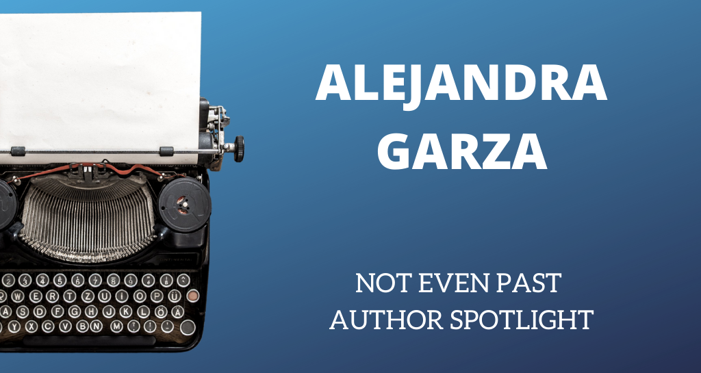 NEP Author Spotlight - Alejandra Garza