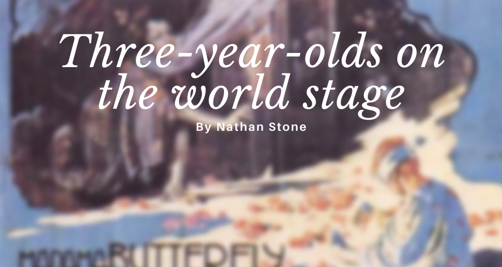 Three-year-olds on the world stage