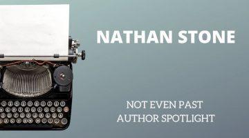 Author Spotlight: Nathan Stone